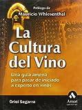 La Cultura Del Vino, Oriol Segarra, 8497351142