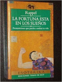La fortuna está en los sueños: Amazon.es: Rappel: Libros