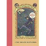 The Ersatz Elevator (A Series of Unfortunate Events, Book 6) (A Series of Unfortunate Events, 6)