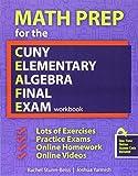 img - for Math Prep for the CUNY Elementary Algebra Final Exam: Workbook by YARMISH JOSHUA (2016-08-25) book / textbook / text book
