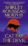 Cat Pay the Devil: A Joe Grey Mystery (Joe Grey Mystery Series) by  Shirley Rousseau Murphy in stock, buy online here
