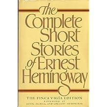 The Complete Short Stories (Finca Vigia Edition)
