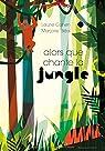 Alors que chante la Jungle par Cohen
