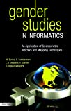 Gender Studies in Informatics, R. Vijay Arumugam and C. Sambandam, 817000649X