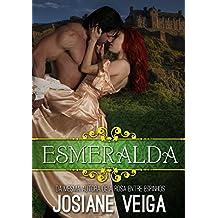 Esmeralda (Saga dos Reinos Livro 1)