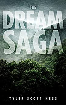 The Dream Saga, Books 1-3: The Dream, The Vision, The Nightmare by [Hess, Tyler Scott]