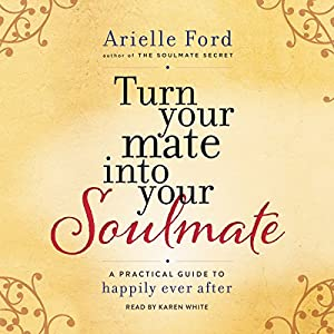 Turn Your Mate into Your Soulmate Audiobook