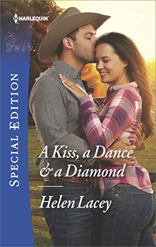 A Kiss, A Dance and A Diamond by Helen Lacey