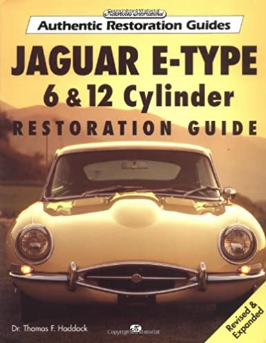 jaguar e type 6 12 cylinder restoration guide authentic rh amazon com jaguar xk owners manual 2007 jaguar xk owners manual
