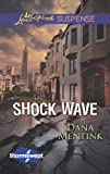 Front cover for the book Shock Wave by Dana Mentink