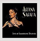 Live at Immersive Studios by Ariana Saraha (2011-08-03)