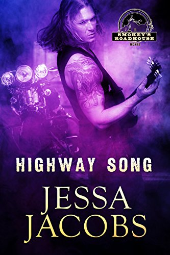 Book: Highway Song - A Smokey's Roadhouse Novel by Jessa Jacobs
