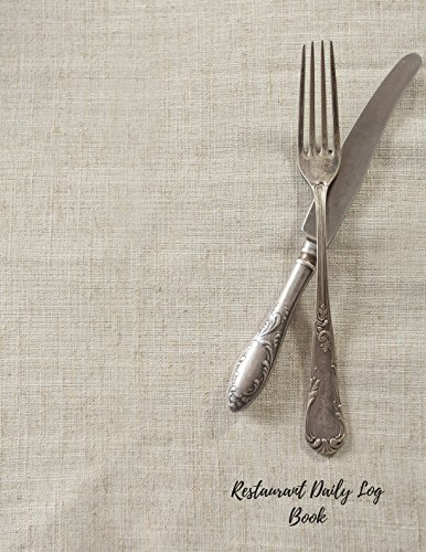 Download Restaurant Daily Log Book: Restaurant Manager Log pdf epub