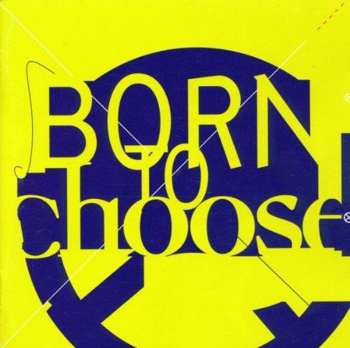 Born to Choose