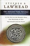 Dragon King Trilogy, Stephen R. Lawhead, 1595545182