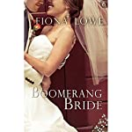 Boomerang Bride   Fiona Lowe