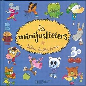 """Afficher """"Les Minijusticiers"""""""