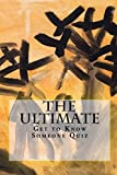 The Ultimate Get to Know Someone Quiz (Coffee Table Philosophy) (Volume 12)