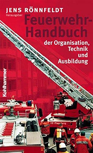 Download Feuerwehr-Handbuch Der Organisation, Technik Und Ausbildung (German Edition) pdf epub