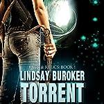 Torrent: Rust & Relics, Book 1   Lindsay Buroker