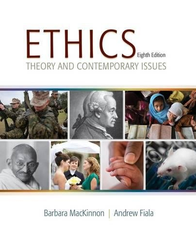 Ethics: Theory and Contemporary Issues (MindTap Course List)