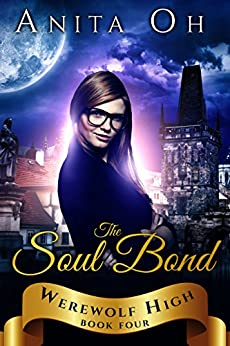 FB2 The Soul Bond (Werewolf High Book 4). detectas ayudara specific JFAST CCTNAGC Research account