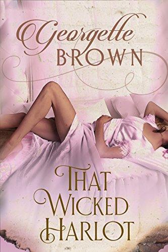 - That Wicked Harlot (A Steamy Regency Romance Book 2)