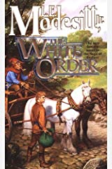 The White Order (Saga of Recluce Book 8) Kindle Edition