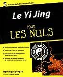 """Afficher """"Le """"Yi jing"""" pour les nuls"""""""