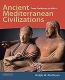 Ancient Mediterranean Civilizations 1st Edition