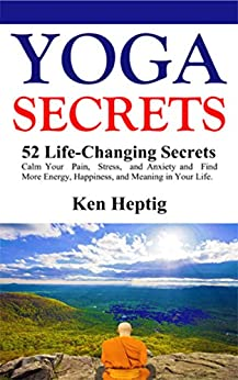 Yoga Secrets Changing Anxiety Happiness ebook