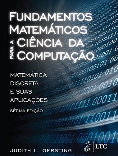 Fundamentos Matemáticos Para a Ciência da Computação