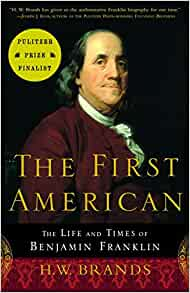Image result for the first american the life and times of benjamin franklin