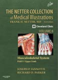 img - for The Netter Collection of Medical Illustrations: Musculoskeletal System, Volume 6, Part I - Upper Limb (Netter Green Book Collection) book / textbook / text book