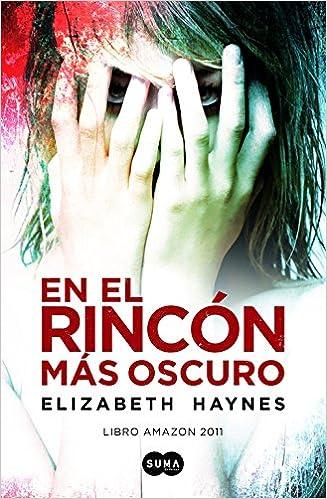 En el rincón más oscuro: Elizabeth; Carballeira Díaz, Eva ...