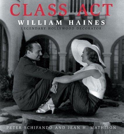 class-act-william-haines-legendary-hollywood-decorator