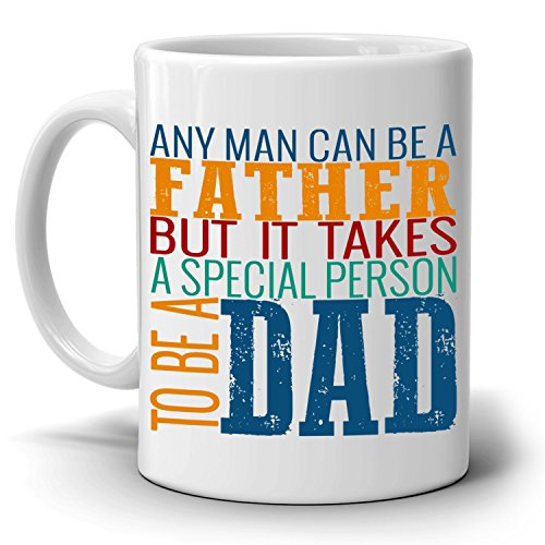 Father a Special Person Dad Gift Perfect for Fathers Day and Birthday Gifts Coffee Mug What I Got For Christmas 2017