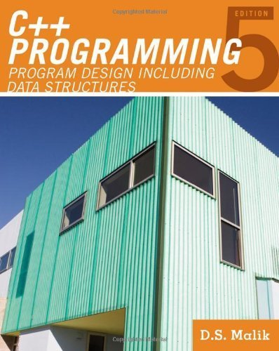 C++ Programming: Program Design Including Data Structures 5th (fifth) Edition by Malik, D. S. [2010] by Cengage Learning