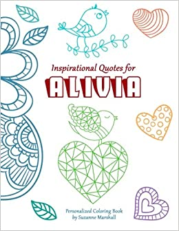 Inspirational Quotes for Alivia: Personalized Coloring Book with ...
