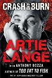 Crash and Burn, Artie Lange, 1476765111
