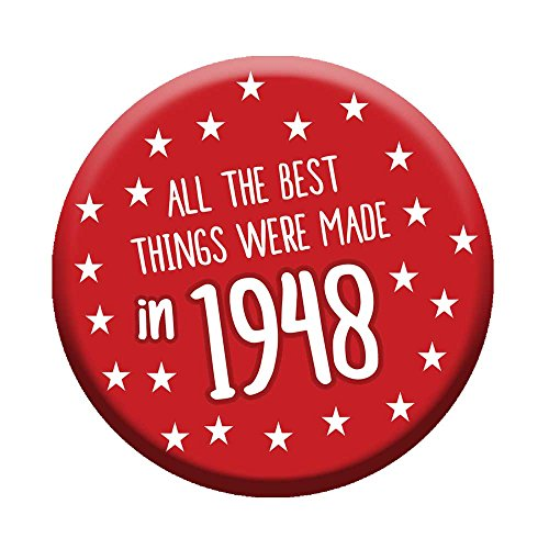 70th Birthday Button Age 70 Today 76mm Pin Badge Funny Novelty Gift Him & Her Men Women Born In 1948