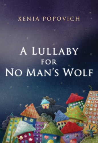 A Lullaby for No Man's Wolf (English Edition)