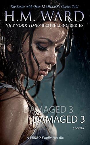 DAMAGED 3 : A Damaged Wedding (The Ferro Family Book 28)