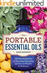 The Portable Essential Oils: A Pocket...