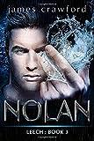 Nolan: Leech Book 3 (Volume 3)