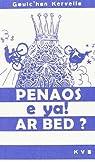 Penaos E Ya Ar Bed ? par Kervella