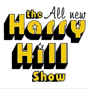 The All New Harry Hill Show Radio/TV Program