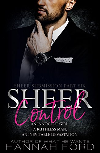 Sheer Control (Sheer Submission, Part Six)