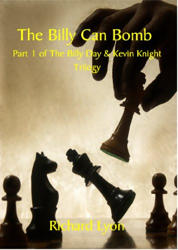 The Billy Can Bomb (The Billy Day And Keven Knight Trilogy Book 1) by [Lyon, Richard]