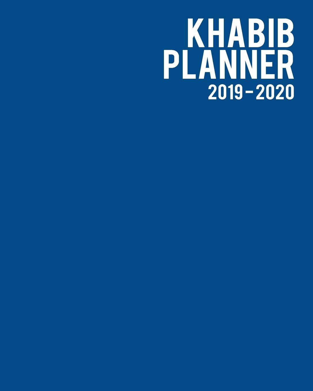 Khabib Planner 2019-2020: 12-Month Agenda and Organizer with ...